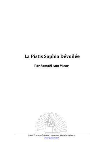 La Pistis Sophia Dévoilée - Iglesia Cristiana Gnóstica Litelantes y ...