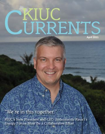 """""""We're in this together."""" - Kauai Island Utility Cooperative"""