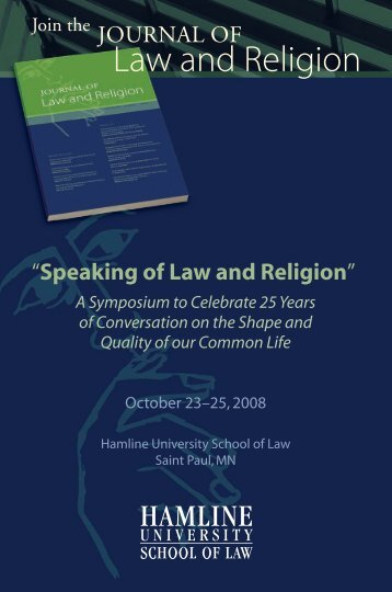 Speaking of Law and Religion: A Symposium to Celebrate 25 Years ...