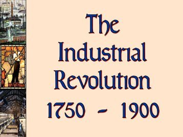 63 - The Industrial Revolution