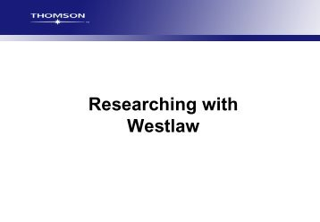 Researching with Westlaw - Library