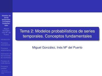 Tema 2: Modelos probabilísticos de series temporales. Conceptos ...