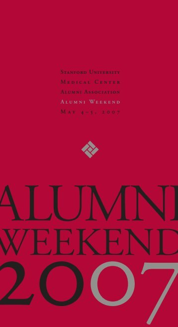 Stanford University Medical Center Alumni Association Alumni ...