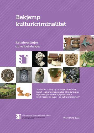 Bekjemp kulturkriminalitet - Retningslinjer og ... - Norsk Kulturråd