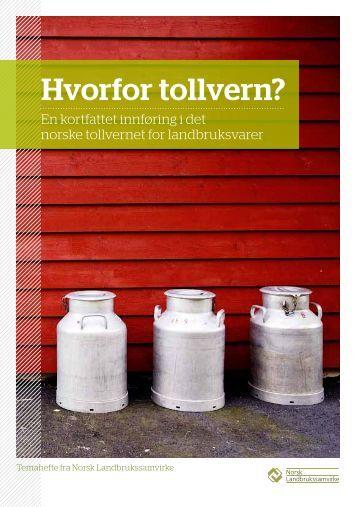 Hvorfor tollvern.pdf - Norsk Landbrukssamvirke