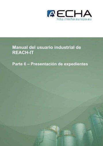 Manual del usuario industrial de REACH-IT - ECHA - Europa