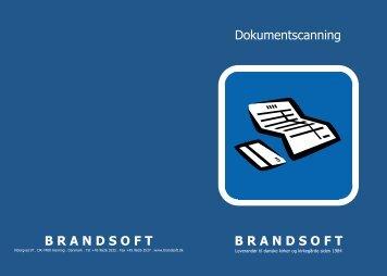 B R A N D S O F T Dokumentscanning ... - Brandsoft A/S