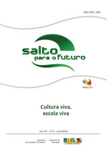 Cultura viva, escola viva - Portal do Professor - Ministério da ...