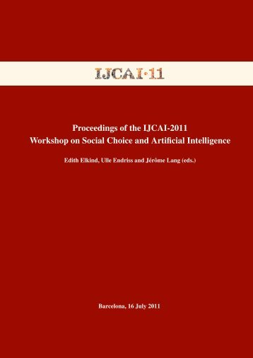 Proceedings of the IJCAI-2011 Workshop on Social Choice and ...