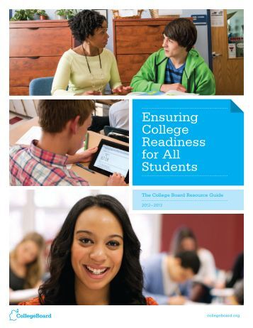Ensuring College Readiness for All Students - College Board