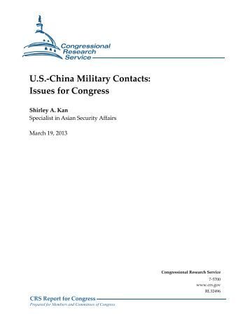 U.S.-China Military Contacts: Issues for Congress - Foreign Press ...