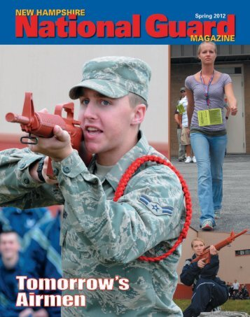 New Hampshire National Guard Magazine - Spring 2012