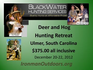Deer and Hog Hunting Retreat IronmanOutdoors.org - Stablerack