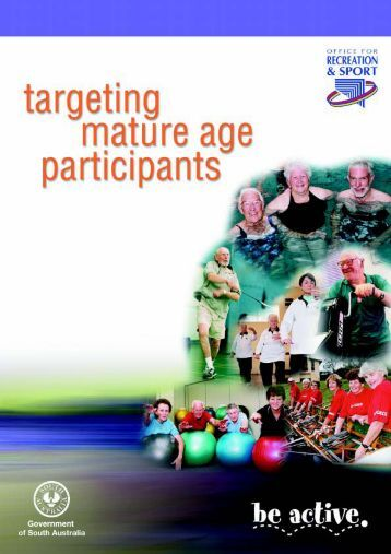 Targeting Mature Age Participants - Office for Recreation and Sport ...