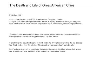 The Death and Life of Great American Cities, by Jane Jacobs