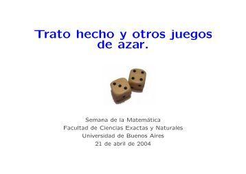 Trato hecho y otros juegos de azar. - Universidad de Buenos Aires