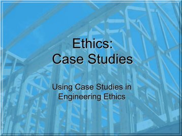 Engineering ethics case studies with solution