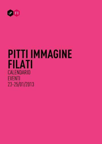 CALENDARIO EVENTI 23-25/01/2013 - Pitti Immagine