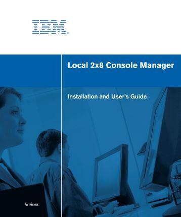 Local 2x8 Console manager user's guide - e IBM Tivoli Composite ...