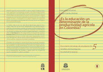¿Es la educación un determinante de la productividad agrícola en ...