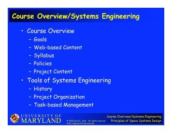 systems engineering course introduction Course description address modern systems engineering principles through systems definition and requirements engineering to systems analysis and the design introduction to systems engineering the systems life cycle and solution development systems engineering in context systems engineering fundamentals.