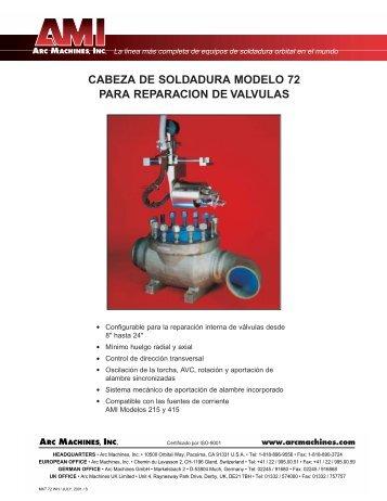 CABEZA DE SOLDADURA MODELO 72 PARA ... - Arc Machines, Inc.