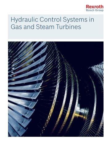 Hydraulic Control Systems in Gas and Steam ... - Bosch Rexroth