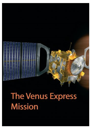 The Venus Express Mission The Venus Express Mission - ESA