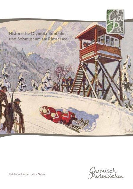 Historische Olympia-Bobbahn am Riessersee