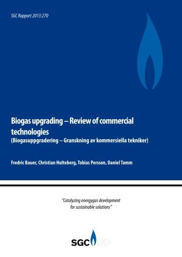 Biogas upgrading – Review of commercial technologies - SGC