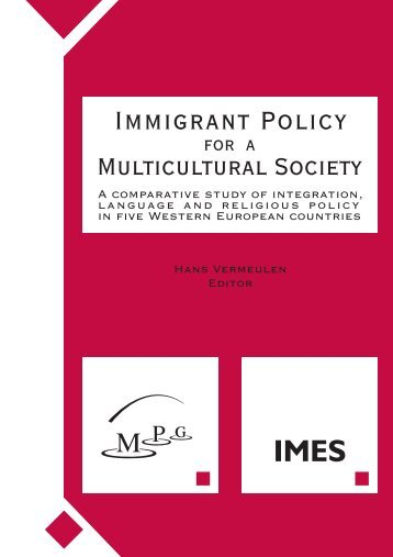 Immigrant Policy for a Multicultural Society