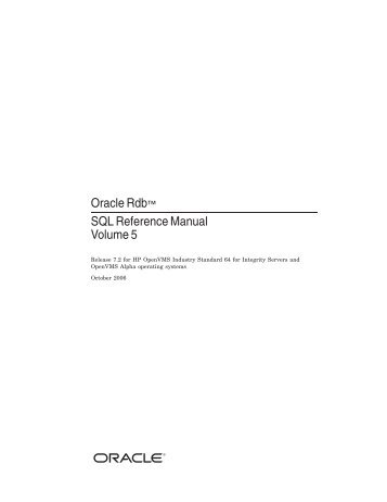 Oracle Rdb™ SQL Reference Manual Volume 5 - Oracle Software ...