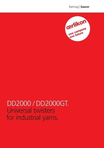 DD2000 / DD2000GT. Universal twisters for ... - Oerlikon Barmag