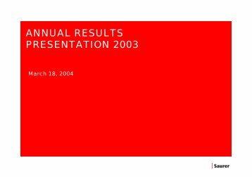 EUR m 2003 2002 - Oerlikon Barmag