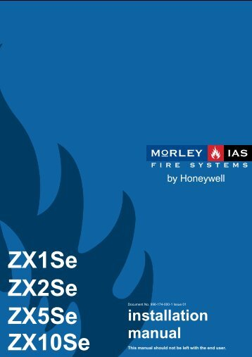 Morley Fire Panels Installation Manual - Smiths Technical Systems