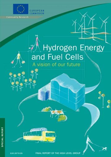 Hydrogen Energy and Fuel Cells: a vision for our future ... - FCH JU