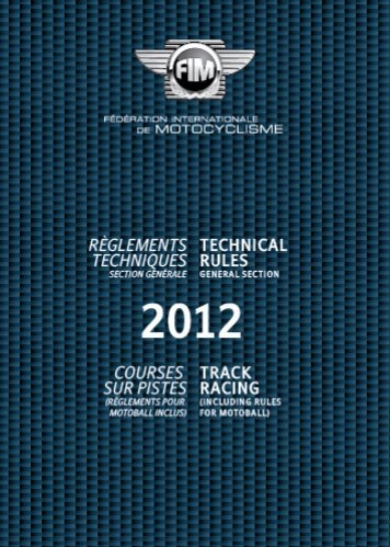 2012 FIM Track Racing Technical Rules (including Motoball)
