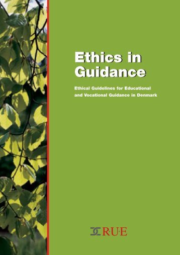 Ethics in Guidance Ethics in Guidance