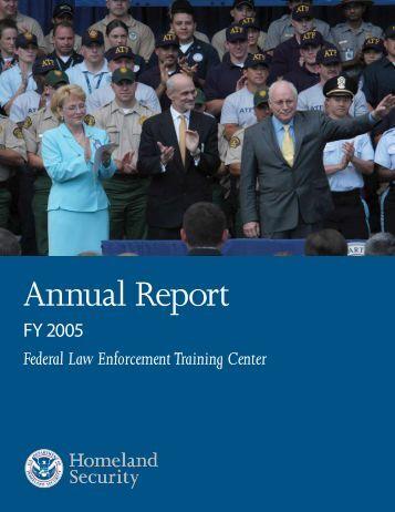Annual Report 2005 (PDF) - FLETC