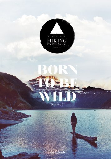 Hiking Born to be Wild