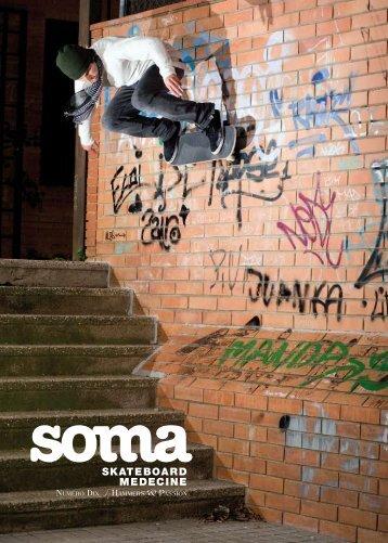 Soma Skateboard Medecine