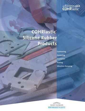 COHRlastic® Silicone Rubber Products - Saint-Gobain Performance ...