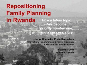 Repositioning Family Planning in Rwanda - International ...
