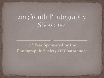 2013 Digital Winners - Photographic Society of Chattanooga