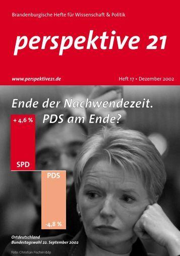 Ende der Nachwendezeit. PDS am Ende? - Perspektive 21