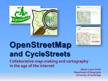 OpenStreetMap and CycleStreets - University of Cambridge ...