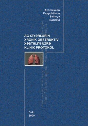 Ağ ciyərlərin xronik obstruktiv xəstəliyi üzrə klinik protokol