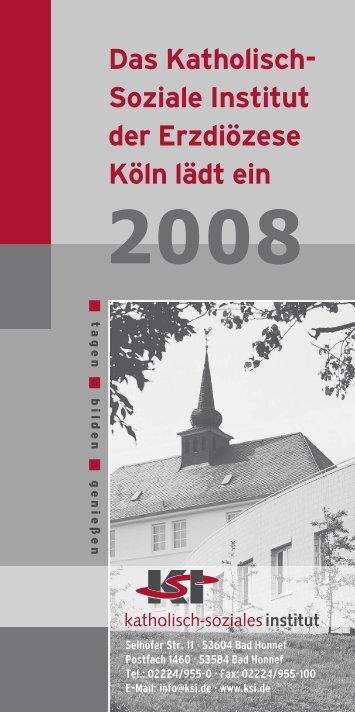Das Katholisch- Soziale Institut der Erzdiözese Köln lädt ein