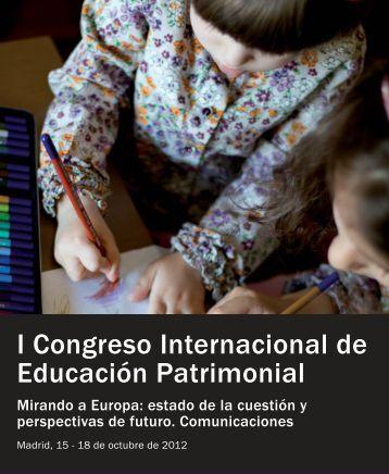 I Congreso Internacional de Educación Patrimonial - Instituto del ...