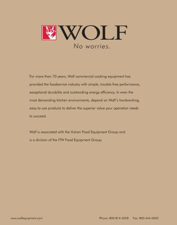 For more than 70 years, Wolf commercial cooking equipment has ...